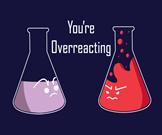 overreacting beakers